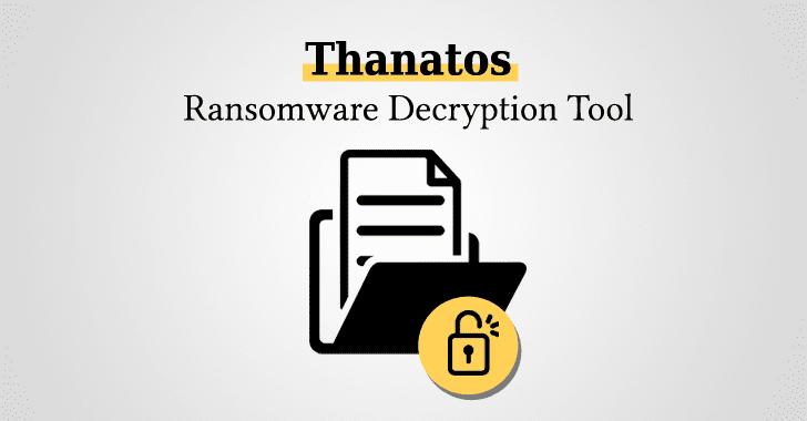 Free Thanatos Ransomware Decryption Tool Released