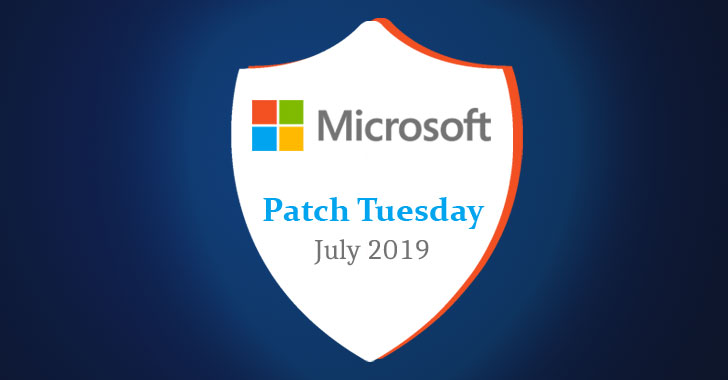Microsoft Releases July 2019 Security Updates, 2 Flaws Under Active Attack