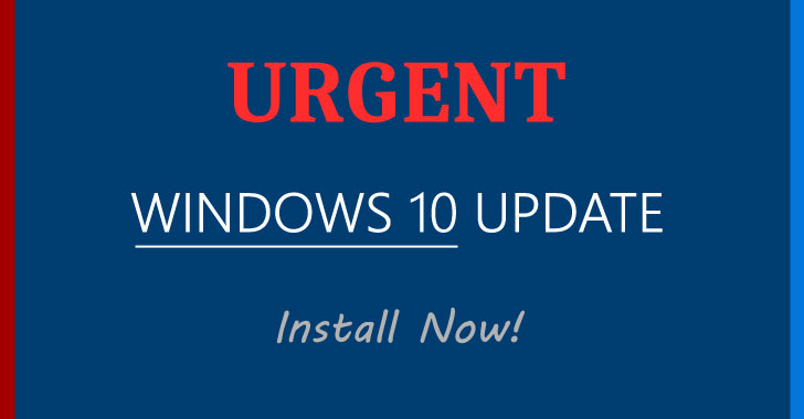 Update Windows 10 Immediately to Patch a Flaw Discovered by the NSA