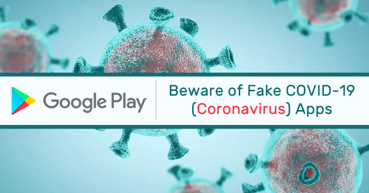 Watch Out: Android Apps in Google Play Store Capitalising on Coronavirus Outbreak